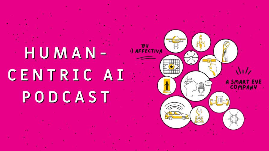 human-centric-ai-podcast-affectiva-smarteye